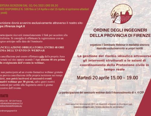 """Webinar 20 aprile 2021 – """"La gestione del rischio idraulico attraverso gli interventi strutturali e le azioni di coordinamento della Protezione Civile in tempo reale"""""""